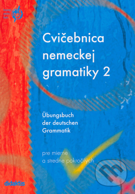 Interdrought2020.com Cvičebnica nemeckej gramatiky 2 Image