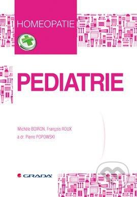 Pediatrie - Michele Boiron, François Roux, Pierre Popowski