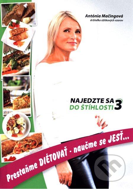 Kniha  Najedzte sa do štíhlosti 3 (Antónia Mačingová)  3335930e2a3