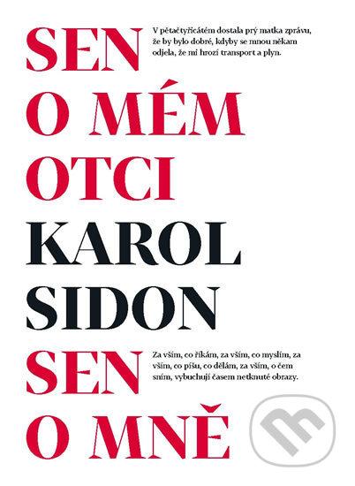 Sen o mém otci / Sen o mně - Karol Sidon
