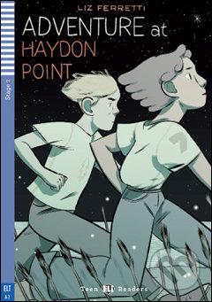 Adventure at Haydon Point - Liz Ferretti, Bianca Bagnatelli (ilustrácie)
