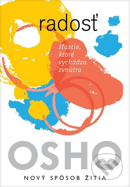 280780da6 Kniha: Radosť (Osho) | Martinus