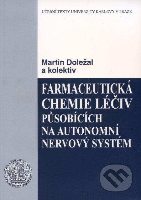 Fatimma.cz Farmaceutická chemie léčiv působících na autonomní nervový systém Image