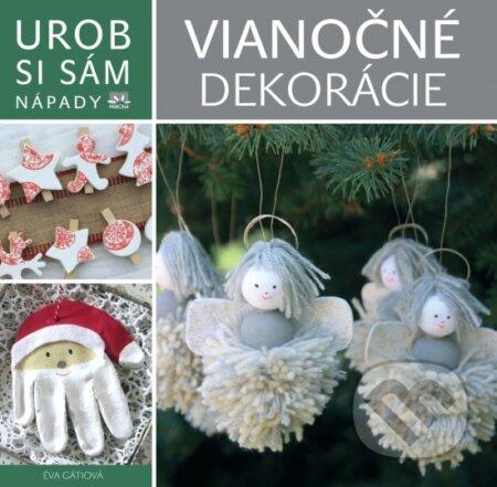 c7ea4c1a7 Kniha: Vianočné dekorácie (Éva Gáti) | Martinus