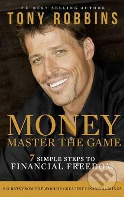 Money: Master the Game - Tony Robbins