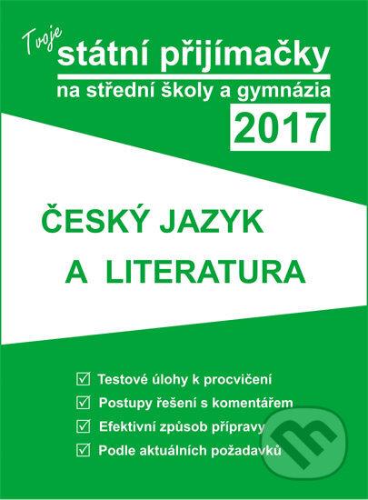 Fatimma.cz Tvoje státní přijímačky na střední školy a gymnázia 2017 - Český jazyk a literatura Image