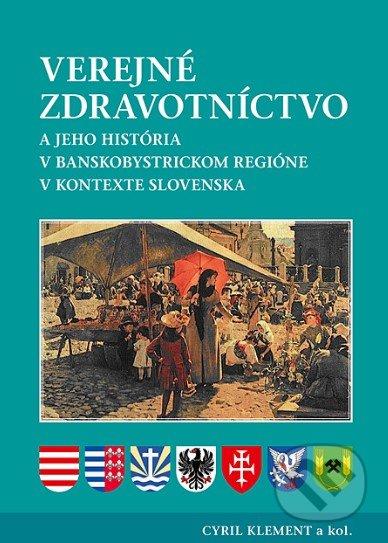 Siracusalife.it Verejné zdravotníctvo a jeho história v banskobystrickom regióne v kontexte Slovenska Image