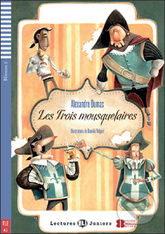 Les trois mousquetaires - Alexandre Dumas, Olivier Béguin, Daniela Volpari (ilustrácie)