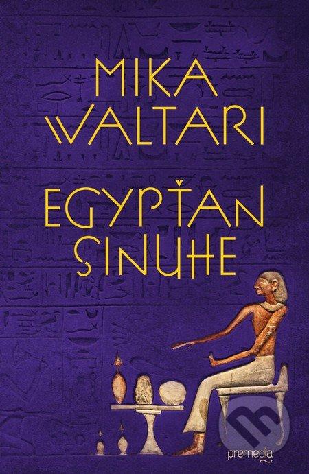Kniha: Egypťan Sinuhe (Mika Waltari) | Martinus
