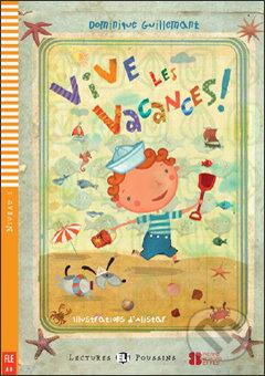 Vive les vacances ! - Dominique Guillemant, Alistar (ilustrácie)