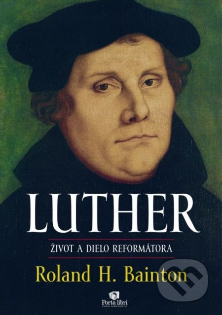 Luther - Roland H. Bainton