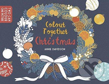 Colour Together: Christmas - Annie Davidson