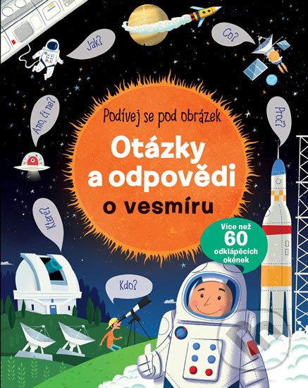 Otázky a odpovědi o vesmíru - Svojtka&Co.