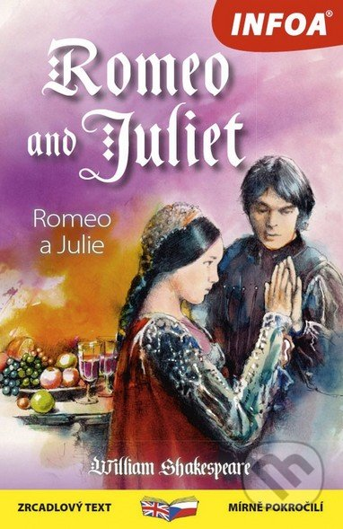 Romeo and Juliet / Romeo a Julie - William Shakespeare