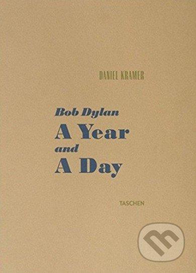 Bob Dylan A Year and a Day - Daniel Kramer