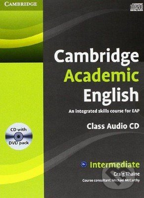 Cambridge Academic English B1+: Intermediate - Audio CD and DVD Pack - Craig Thaine