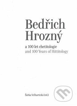 Peticenemocnicesusice.cz Bedřich Hrozný a 100 let chetitologie Image