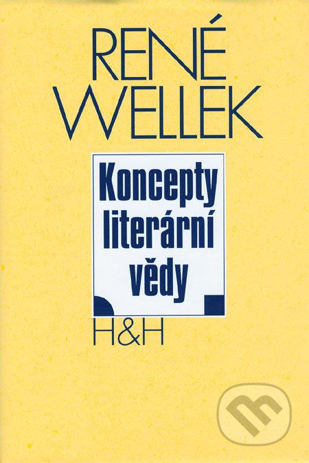 Koncepty literární vědy - René Wellek
