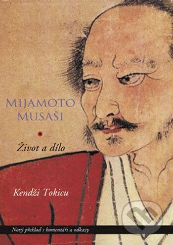 Venirsincontro.it Mijamoto Musaši. Život a dílo - mýtus a skutečnost Image