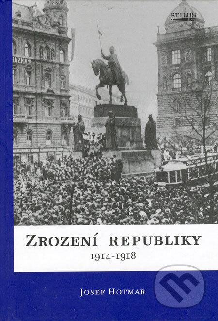 Peticenemocnicesusice.cz Zrození republiky 1914 - 1918 Image