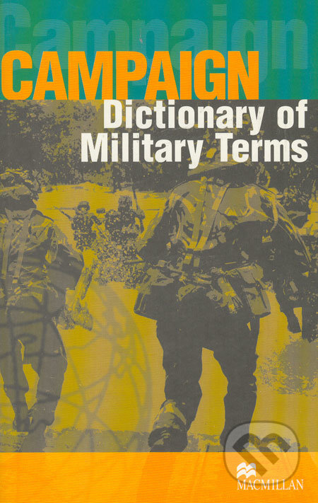 Campaign Dictionary of Military Terms - Richard Bowyer