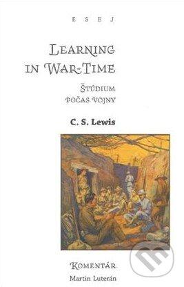 Kniha  Learning in War-Time   Štúdium v čase vojny (C.S. Lewis ... db8785ce6cd