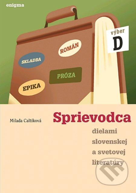 Peticenemocnicesusice.cz Sprievodca dielami slovenskej a svetovej literatúry D - 4. roč. Image