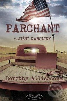 Parchant z Jižní Karolíny - Dorothy Allison