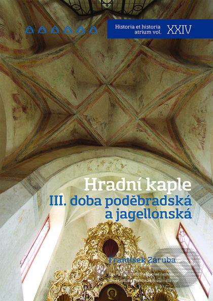 Hradní kaple III. - František Záruba