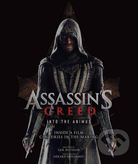 Assassin's Creed: Into the Animus - Ian Nathan