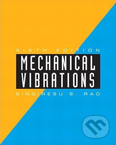 Mechanical Vibrations - Singiresu S. Rao