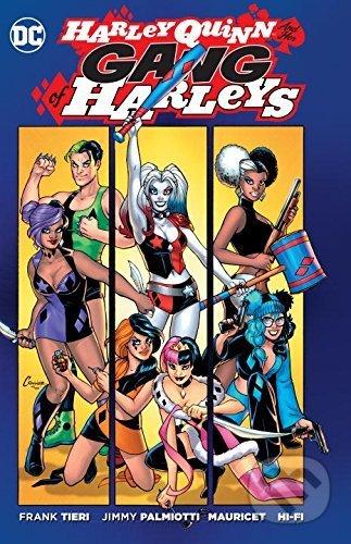 Harley Quinn: Gang of Harleys - Jimmy Palmiottie, Frank Tieri