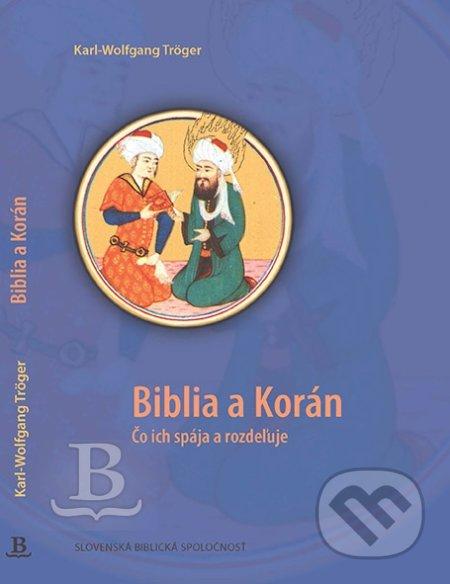 Biblia a Korán - Tröger Karl-Wolfgang