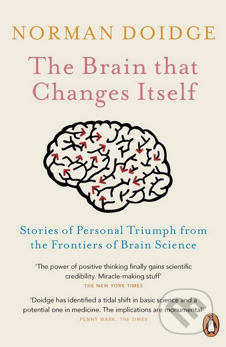 Penguin Books The Brain that Changes Itself - Norman Doidge