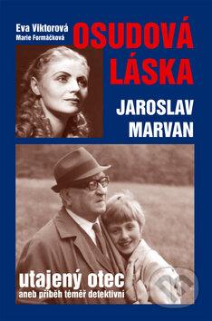 Fatimma.cz Osudová láska - Jaroslav Marvan Image