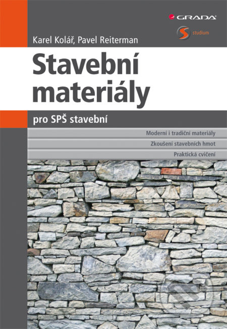 Stavební materiály pro SPŠ stavební - Karel Kolář, Pavel Reiterman