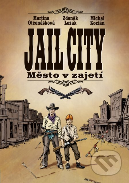 Jail City - Martina Otčenášková, Zdeněk Ležák, Michal Kocián