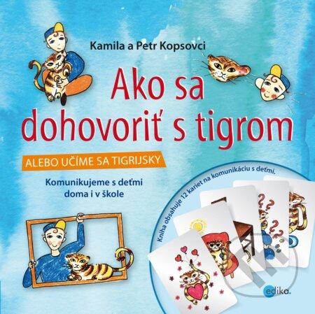Ako sa dohovoriť s tigrom - Kamila Kopsová, Petr Kops
