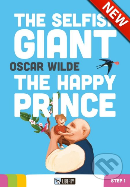The Selfish Giant / The Happy Prince - Oscar Wilde