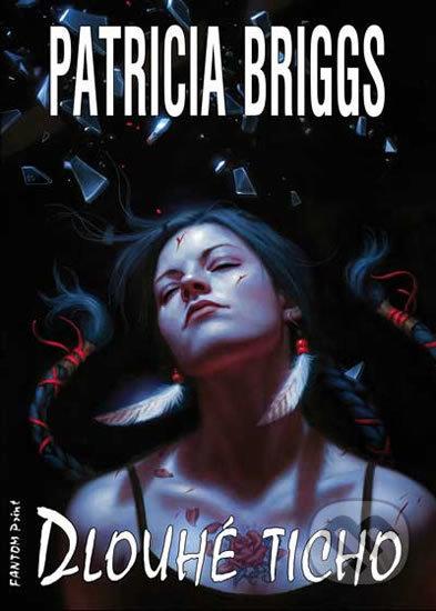 Dlouhé ticho - Patricia Briggs