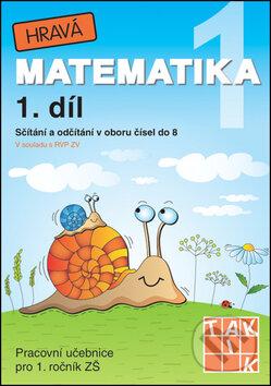 Hravá matematika 1 (1. díl) - Sčítání a odčítání v oboru čísel do 8 - Taktik