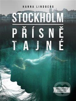 Stockholm: Přísně tajné - Hanna Lindberg