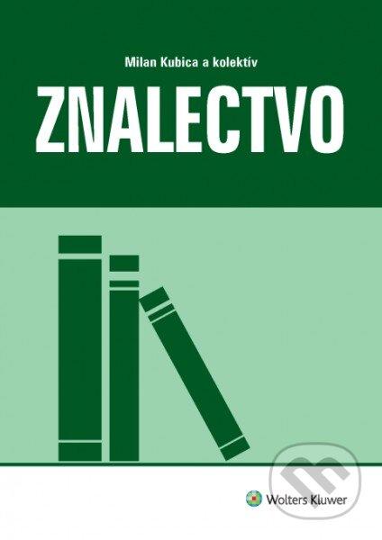 Znalectvo - Milan Kubica a kolektív