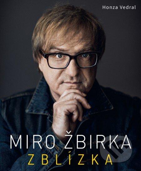Fatimma.cz Miro Žbirka: Zblízka (s podpisom umelca) Image