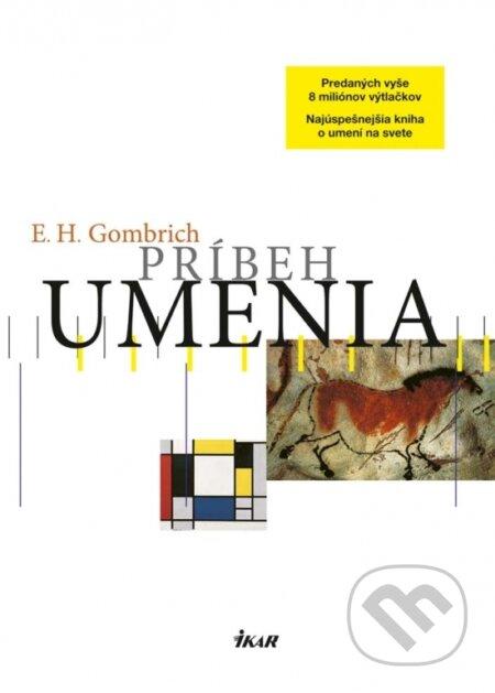 Príbeh umenia - Ernst H. Gombrich