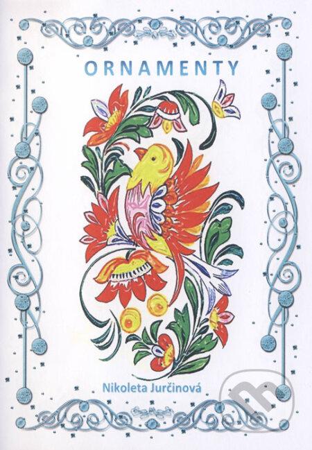 Ornamenty - Nikoleta Jurčinová
