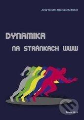 Dynamika na stránkach www - Juraj Vaculík, Radovan Madleňák