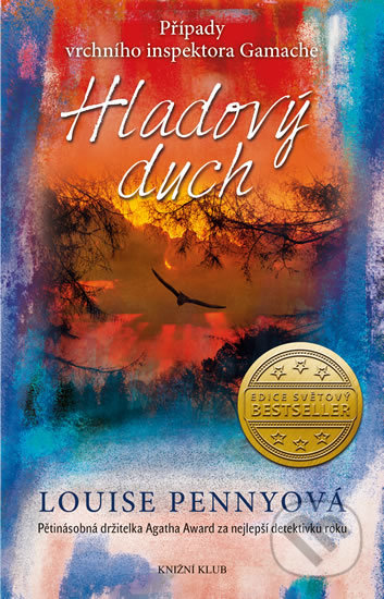 Hladový duch - Louise Penny