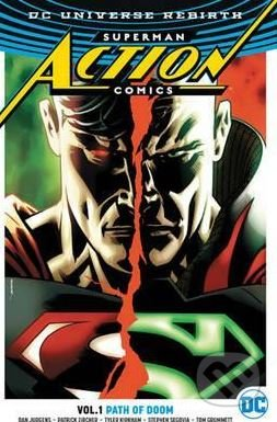 Superman: Action Comics (Volume 1) - Tyler Kirkham, Dan Jurgens