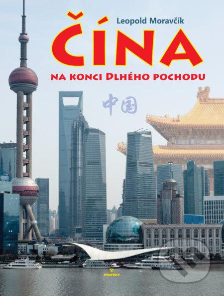 Čína na konci Dlhého pochodu - Leopold Moravčík